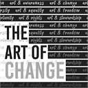 LowellArts Exhibition: The Art of Change