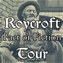 Roycroft Fact or Fiction Tour